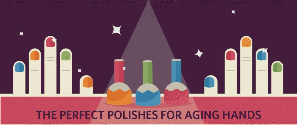 The Perfect Polishes For Aging Hands