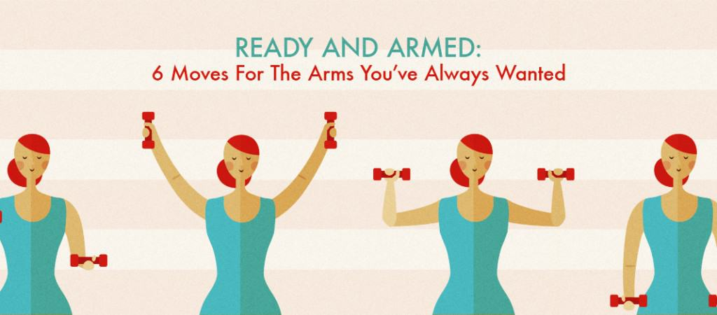 Ready and Armed - 6 Moves For The Arms You Have Always Wanted